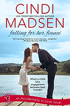 Falling For Her Fiance (Accidentally In Love) by [Madsen, Cindi]