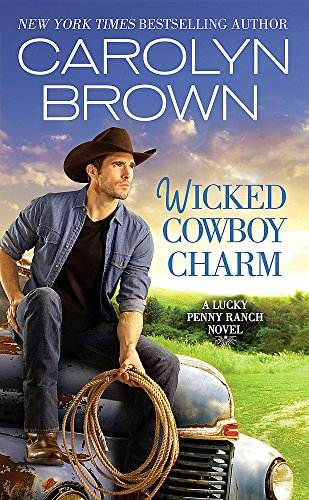 Wicked Cowboy Charm (Lucky Penny Ranch) (Brown Ranch)