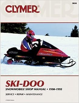 Ski-Doo Snowmobile 90-95 (Clymer Snowmobiles) by Penton Staff (2000-05-24)