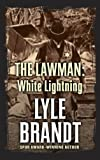 The Lawman, Lyle Brandt, 1410464873