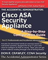 The Accidental Administrator:  Cisco ASA Security Appliance: A Step-by-Step Configuration Guide: 1