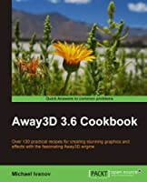 Away3D 3.6 Cookbook Front Cover