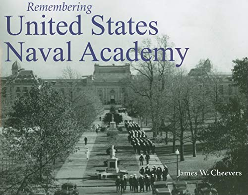 (Remembering United States Naval Academy)