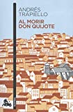 Al morir don Quijote (Narrativa)