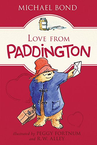 Love from Paddington [Michael Bond] (Tapa Blanda)
