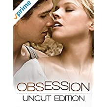 Obsession (Uncut edition)