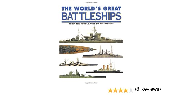 The World'S Great Battleships: Robert Jackson: 9781897884607