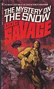 The Mystery on the Snow (Doc Savage #69) de…