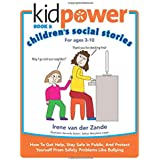 Kidpower Children's Social Stories Book 2: How To Get Help, Stay Safe In Public, And Protect Yourself From Safety Problems Li