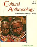 Cultural Anthropology : Understanding Ourselves and Others, Crapo, Richley H., 0879678135