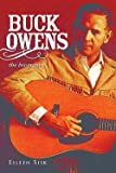 img - for Buck Owens : The Biography (Hardcover)--by Eileen Sisk [2010 Edition] book / textbook / text book