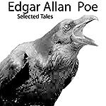 Edgar Allan Poe: Selected Tales | Edgar Allan Poe