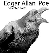 Edgar Allan Poe: Selected Tales Audiobook by Edgar Allan Poe Narrated by Diego Guerrero