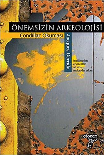 Onemsizin Arkeolojisi