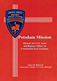 Potsdam Mission:Memoir of a U.S. Army Intelligence Officer in Communist East Germany