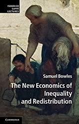 The New Economics of Inequality and Redistribution (Federico Caffè Lectures)