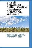 Vita Di Benvenuto Cellini, Benvenuto Cellini, 0559580851