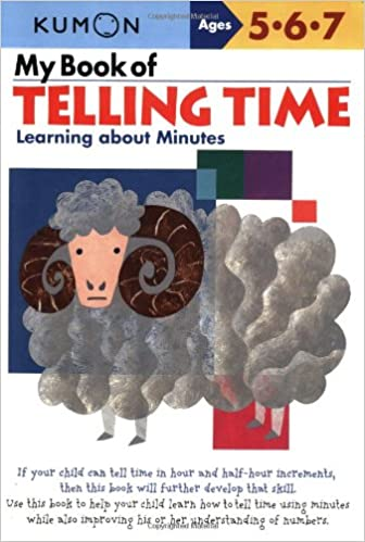 My Book of Telling Time: Learning About Minutes (Kumon Workbooks ...