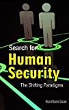 img - for Search for Human Security: The Shifting Paradigms book / textbook / text book