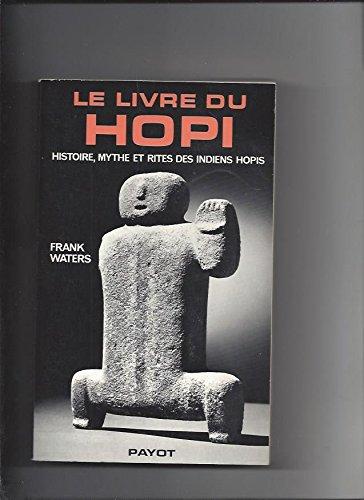 E.B.O.O.K Le Livre du Hopi: Histoire, mythe et rites des Indiens Hopis (Le Regard de l'histoire) (French Editi WORD