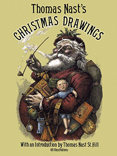 Thomas Nast's Christmas Drawings (Dover Fine Art, History of Art) (1840 Christmas)