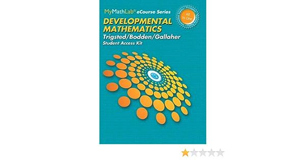 MyLab Math for Trigsted/Bodden/Gallaher Developmental Math: Prealgebra, Beginning Alg, Intermediate Alg -- 24 Month Access Card (Mymathlab)