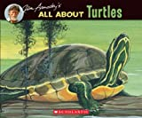 All about Turtles, Jim Arnosky, 0590697811