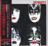 Dynasty by Kiss (2006-12-26)
