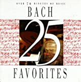 Classical Music : 25 Bach Favorites/Various