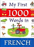 img - for My First 1000 Words in French book / textbook / text book