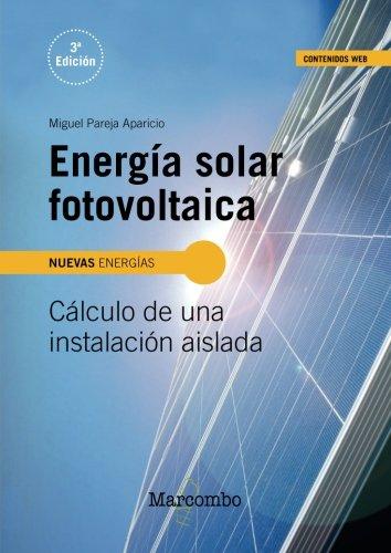 Energa solar fotovoltaica (Spanish Edition)