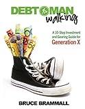 Debt Man Walking, Bruce Brammall, 0731408357