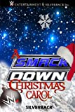 img - for A Smackdown Christmas Carol book / textbook / text book