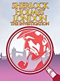 Sherlock Holmes London: The Investigation