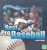 The Best of Pro Baseball, Matt Doeden, 1429633298
