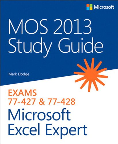 Download MOS 2013 Study Guide for Microsoft Excel Expert (MOS Study Guide) Pdf