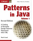 Patterns in Java: A Catalog of Reusable Design Patterns Illustrated with UML