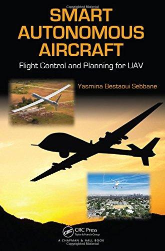 Aircraft Flight Control System - Smart Autonomous Aircraft: Flight Control and Planning for UAV
