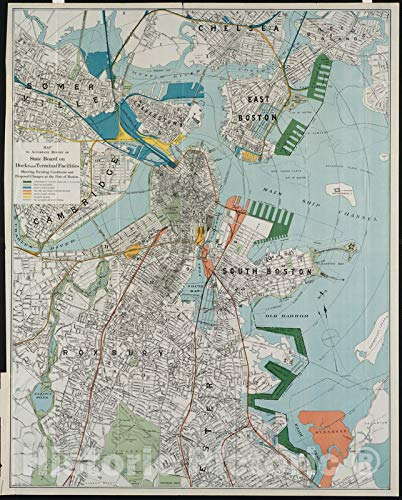 Map - 1896 Map to accompany report of State Board on Docks and Terminal Facilities : showing existing conditions and proposed changes at the Port of Boston - Historic Poster ()
