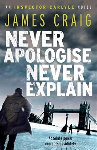 book cover of Never Apologise, Never Explain
