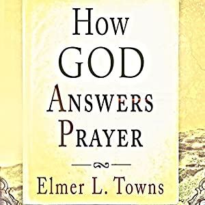 How God Answers Prayer Audiobook