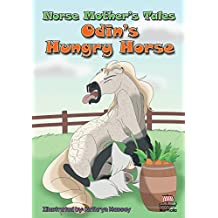 Norse Mother's Tales: Odin's Hungry Horse
