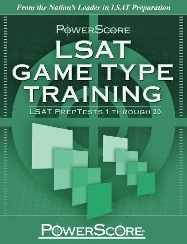 Pdf Test Preparation PowerScore's LSAT Logic Games: Game Type Training (Volume 1) (Powerscore Test Preparation)