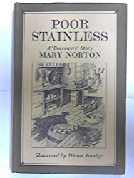 Poor Stainless: A New Story About the Borrowers