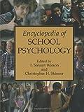 Encyclopedia of School Psychology, , 1475709943