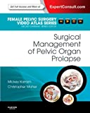 Surgical Management of Pelvic Organ