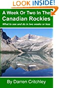 #10: A Week Or Two In The Canadian Rockies: What to see and do in two weeks or less