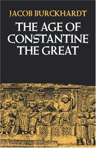 The Age of Constantine the Great