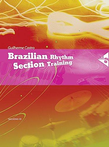 Brazilian Rhythm Section Training: Book & CD (Advance Music)