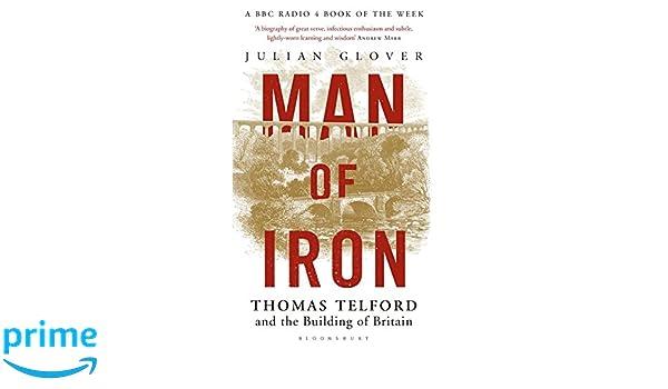 Man of Iron: Thomas Telford and the Building of Britain: Amazon.es ...